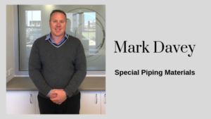 Mark Davey | Special Piping Materials